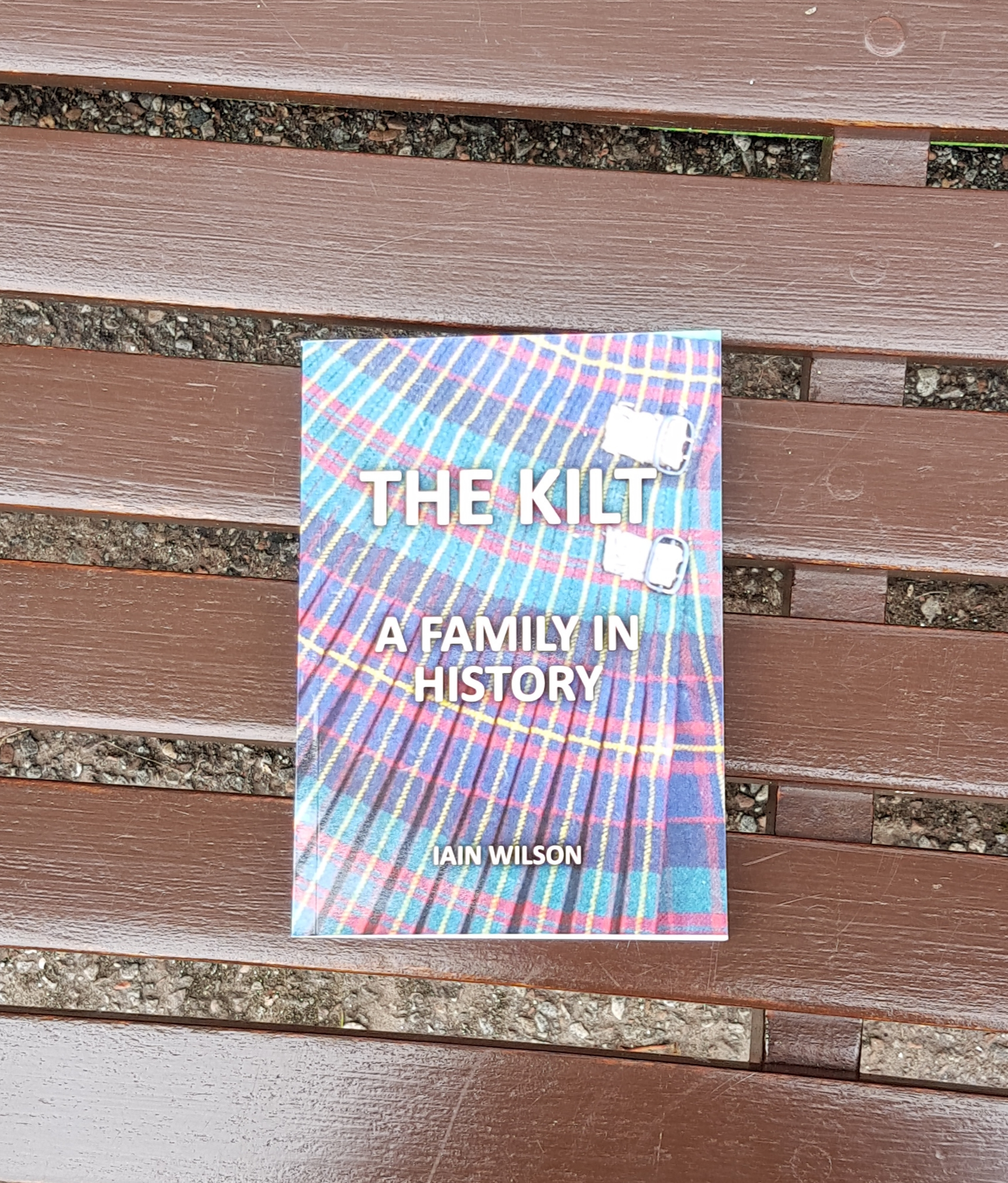 Book - The Kilt - A Family in History